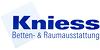 Kundenlogo von Kniess Betten & Raumausstattung